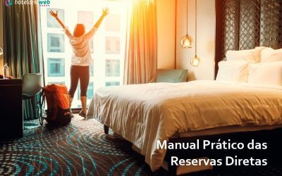 Manual Prático das RESERVAS DIRETAS para Hostels, Pousadas e Hotéis